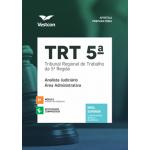 Apostila TRT 5 - BA - Analista Judiciário - Área Administrativa 2018