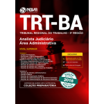 Apostila TRT-BA 5ª região 2018 - Analista Judiciário Área: Administrativa