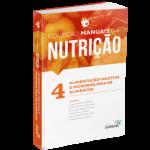 Alimentação Coletiva e Microbiologia dos Alimentos para Concursos e Residências - Nutrição